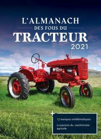 Almanach des fous du tracteur 2021