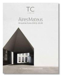 TC 145- Aires Mateus Aires Mateus- Arquitectura 2003- 2020