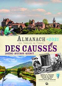 Almanach des Causses 2021 : Lozère, Aveyron, Quercy
