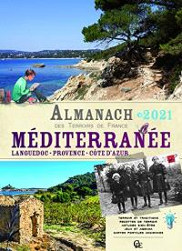 Almanach Méditerranée 2021 : Languedoc, Provence, Côte d'Azur