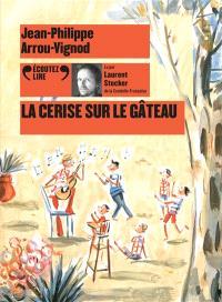 Histoires des Jean-Quelque-Chose, La cerise sur le gâteau
