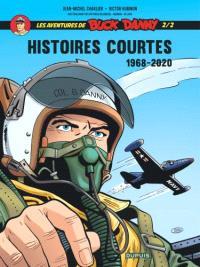 Les aventures de Buck Danny : histoires courtes. Volume 2, 1968-2020