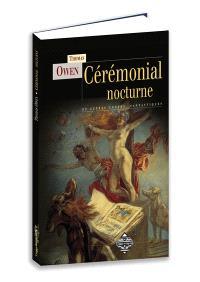 Cérémonial nocturne : et autres contes fantastiques