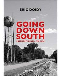 Going down south : Mississippi blues, 1990-2020