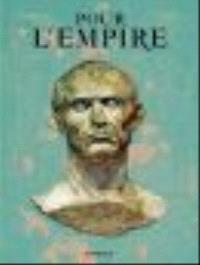 Pour l'Empire : intégrale