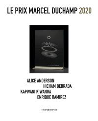 Le prix Marcel Duchamp 2020 : Alice Anderson, Hicham Berrada, Kapwani Kiwanga, Enrique Ramirez : exposition, Paris, Centre national d'art et de culture Georges Pompidou, du 19 octobre 2020 au 4 janvier 2021