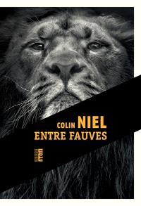 Colin Niel - Entre Fauves
