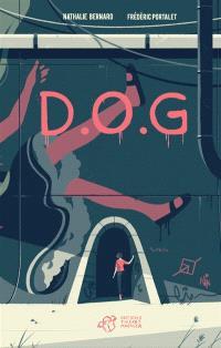 D.O.G : une nouvelle enquête du détective Lavigne !