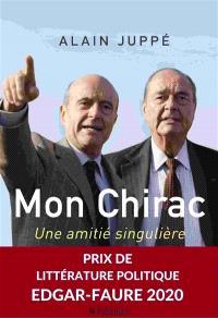Mon Chirac : une amitié singulière