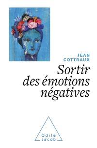 Sortir des émotions négatives