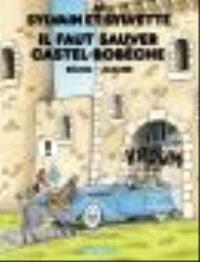 Sylvain et Sylvette. Volume 65, Il faut sauver Castel-Bobêche