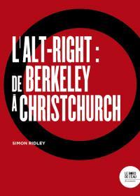 L'alt-right : de Berkeley à Christchurch