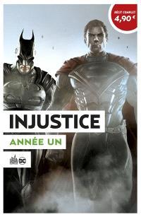 Injustice : les dieux sont parmi nous. Volume 1, Année 1 : 1re partie : OP été 2020