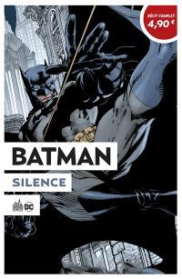 Batman : Silence : OP été 2020