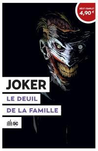 Joker. Volume 3, Le deuil de la famille : OP été 2020