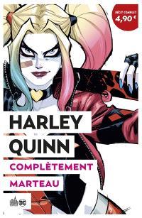 Harley Quinn. Volume 1, Complètement marteau : OP été 2020