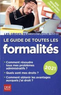 Le guide de toutes les formalités : 2021