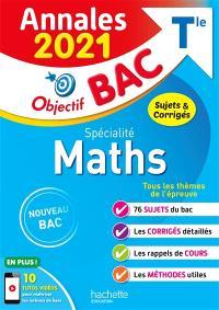 Maths spécialité terminale : annales 2021, sujets & corrigés : nouveau bac
