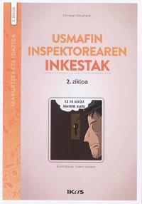 Usmafin Inspektorearen inkestak, Zikloa 2