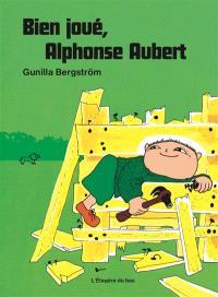Bien joué, Alphonse Aubert !