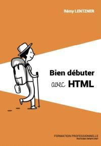 Bien débuter avec HTML