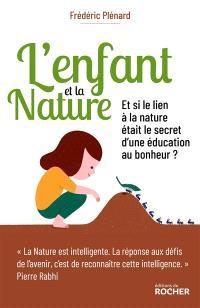 L'enfant et la nature : l'éveil au lien