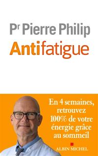 Antifatigue - Pr Pierre Philip