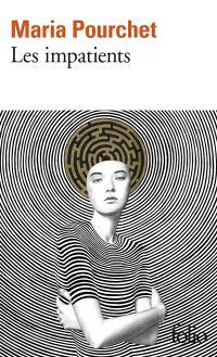 Les impatients - Maria Pourchet