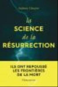 La science de la résurrection