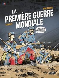 La Première Guerre mondiale : en bande dessinée