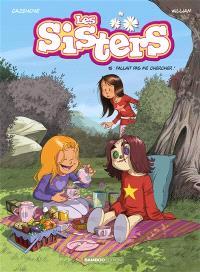 Les sisters. Volume 15, Fallait pas me chercher !