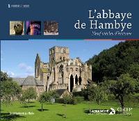 L'abbaye de Hambye : neuf siècles d'histoire