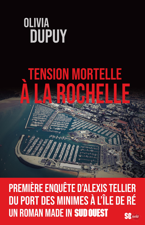 Tension mortelle à la Rochelle