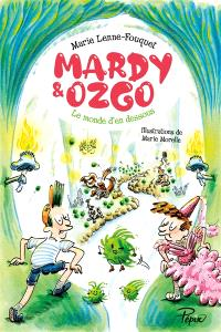 Mardy & Ozgo : le monde d'en-dessous