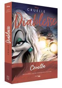 Cruelle diablesse : l'histoire d'une femme diabolique