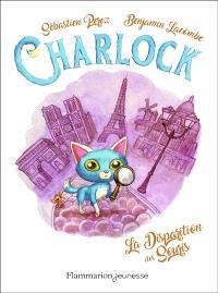 Charlock. Volume 1, La disparition des souris