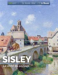 Sisley : la vérité du paysage