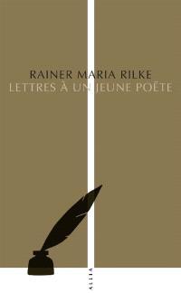 Lettres à un jeune poëte; Précédé de Orphée, Eurydice, Hermès; Suivi de Deux essais sur la poésie