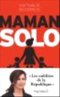 Maman solo : les oubliées de la République
