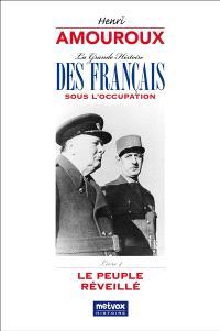 La grande histoire des Français sous l'Occupation. Volume 4, Le peuple réveillé