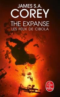 The expanse. Volume 4, Les feux de Cibola