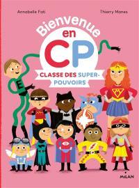 Bienvenue en CP, Classe des super-pouvoirs