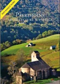 Patrimoine, architecture & paysages : empreintes du pèlerinage sur le chemin de Compostelle : pays basque nord