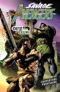 Savage Avengers. Volume 2, Dîner avec Fatalis