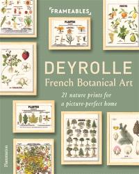 Deyrolle : French botanical art : 21 nature prints for a picture-perfect home