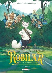 Robilar ou Le maistre chat. Volume 1, Maou !!