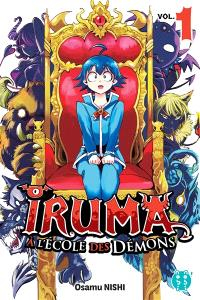 Iruma à l'école des démons. Volume 1