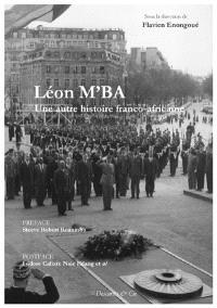 Léon M'ba : une autre histoire franco-africaine