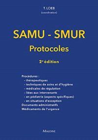 SAMU-SMUR : protocoles