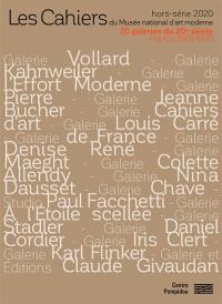 Les cahiers du Musée national d'art moderne, hors série, 20 galeries du 20e siècle : France 1905-1970